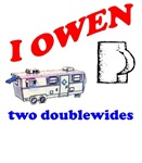 I owen two doublewides