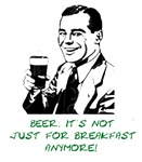 Beer it's not just for breakfast anymore