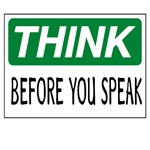 Think before your speak