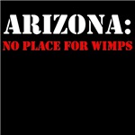 ARIZONA no place for wimps