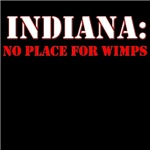 INDIANA no place for wimps