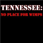TENNESSEE no place for wimps