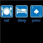eat sleep poker
