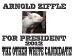 Arnold Ziffle for president 2012 the other white c