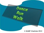 Dance Run Walk by MAMP Creations!