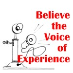 Believe in the Voice of Experience