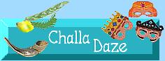 Challa Daze