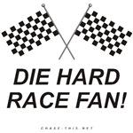 CHECKERED FLAG DIE HARD RACE FAN