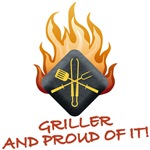 GRILLER AND PROUD OF IT!