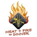 MEAT + FIRE = DINNER