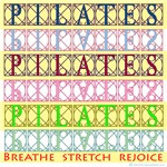 Pilates Breathe Stretch Rejoice