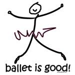 ballet is good!