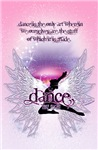 Dance is the Only Art Posters and Journals