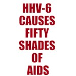 HHV-6 CAUSES FIFTY SHADES OF AIDS
