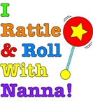 I Rattle & Roll With Nanna