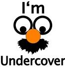 I'm Undercover