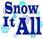 Snow It All