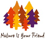 Nature Is Your Friend