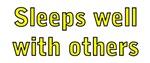 Sleeps Well With Others