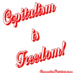 CAPITALISM IS FREEDOM!