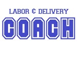 LABOR AND DELIVERY COACH (EXPECTING DAD)
