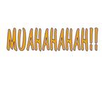 MUAHAHAH!!