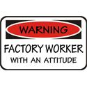 Factory Worker T-shirt, Factory Worker T-shirts