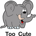Too Cute Elephant