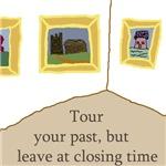 Tour your past