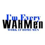 I'm Every WAHMen