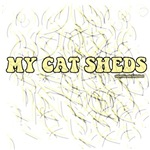 My Cat Sheds