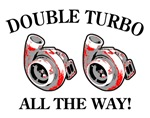 Double Turbo