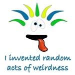 Random Acts of Weirdness