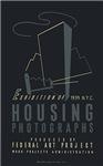 Housing Photo Exhibit-1939-NYC