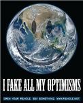 I Fake All My Optimisms