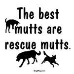 Best Mutts Are Rescues