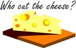 Who cut the cheese