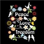 Peace Love Freedom, on Black