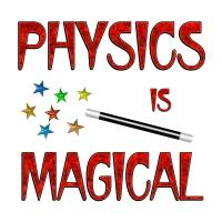 <b>PHYSICS IS MAGICAL<b/>