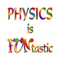 <b>PHYSICS IS FUNTASTIC</b>