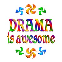 <b>DRAMA IS AWESOME</B>