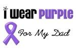 I Wear Purple For My Dad
