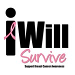 Breast Cancer: I Will Survive T-Shirts