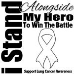 Lung Cancer I Stand Alongside My Hero Shirts