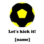 Personalized Let's kick it! - YELLOW