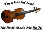 Fidldin' Fool  2