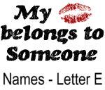 My Kiss Belongs - Names - Letter E