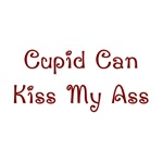 Cupid Can Kiss My Ass