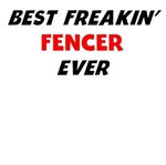 Best Freakin' Fencer Ever