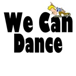 We Can Dance T-shirts and gifts.